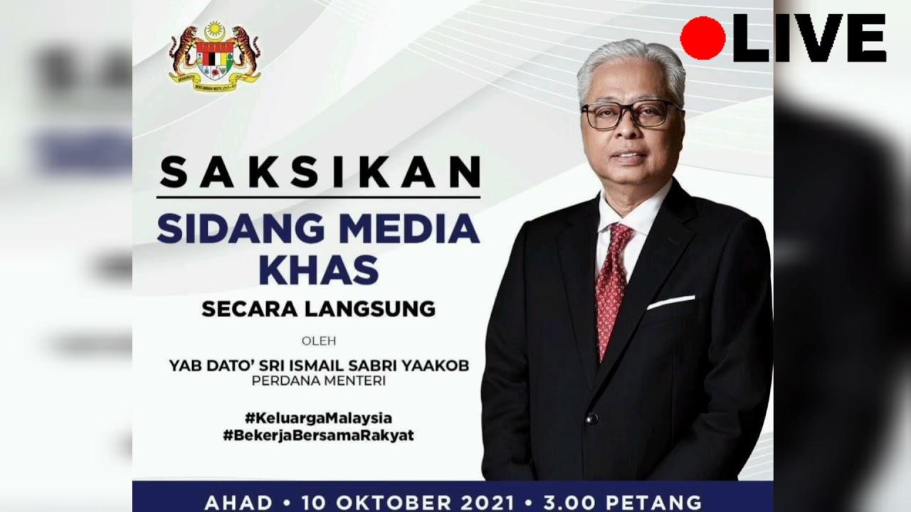 Live Sidang Media Khas Perdana Menteri 10 Oktober 2021 Jam 3.00 Petang
