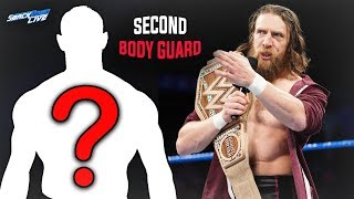 You'll Never Believe Which WWE Star is RETURNING To Be Daniel Bryan's 2nd Body Guard - WWE Smackdown