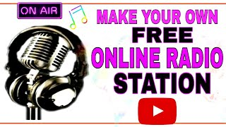 HOW TO MAKE YOUR OWN FREE ONLINE RADIO STATION 2020 screenshot 1