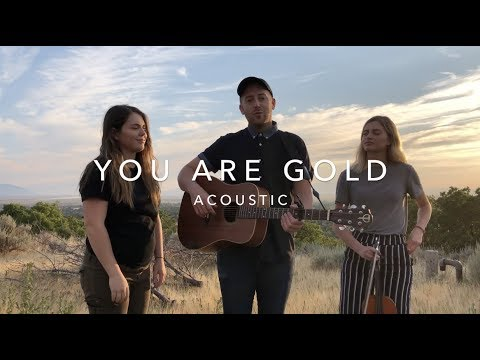 YOU ARE GOLD || ACOUSTIC