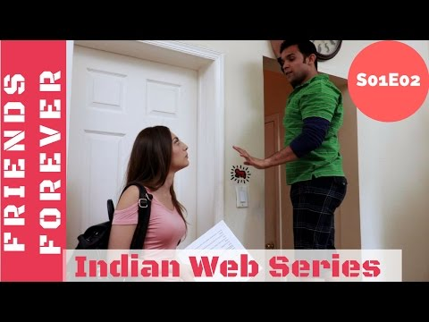 Friends Forever Web Series S01E02  Tere Mast Mast Do Nain  Indian Web Series
