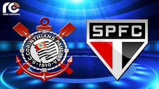Corinthians 2x1 São Paulo | AO VIVO | Campeonato Paulista