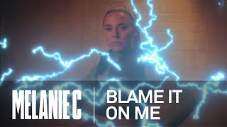 Baixar Melanie C - Blame It On Me [Official Video]
