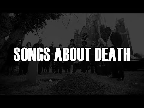 TOP 20 SONGS ABOUT DEATH