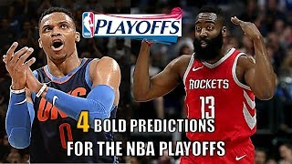 4 BOLD Predictions for the 2018 NBA Playoffs
