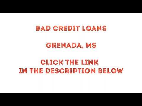 Bad Credit Loans Grenada Mississippi
