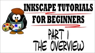 Inkscape Tutorials for Beginners - Part 1 Overview