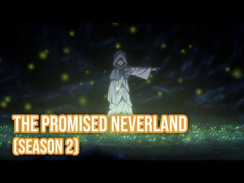 THE PROMISED NEVERLAND (Season 2) - Main PV (Eng Subs)