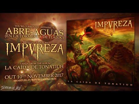 Impureza - Abre-Aguas [En la Tormenta de Tlaloc] (official premiere)