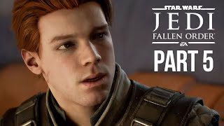 Star Wars Jedi Fallen Order Gameplay Walkthrough Part 5 - PUSH (Full Game)
