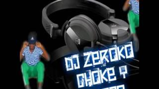 Dj Zeeroko chooke Y RaGuiiTawww