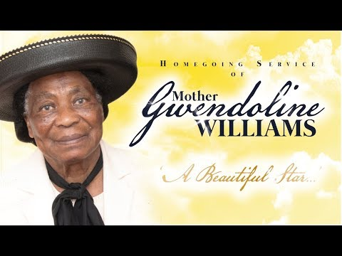 Homegoing Service of Mother Gwendoline Williams