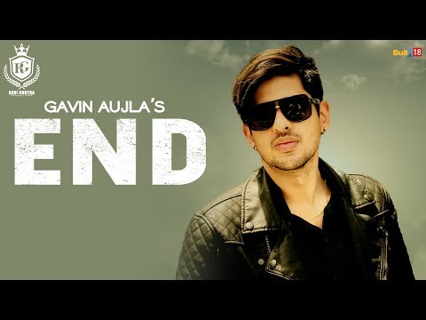 End – Gavin Aujla|| Latest Punjabi Songs 2018| Ravi Ghotra Productions mp3 letöltés