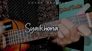 Syaikhona - Ai Khodijah Cover ukulele senar 4