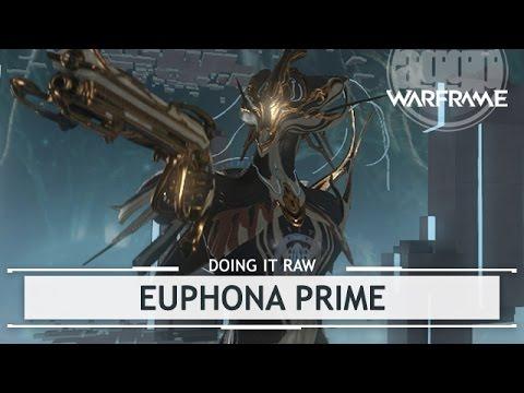 Warframe: Euphona Prime, Ditch the Crit? [doingitraw]