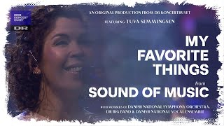 MY FAVORITE THINGS (from SOUND OF MUSIC) // Tuva Semmingsen (LIVE)