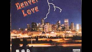 Black Hole Posse - Denver Love [1996][Denver, CO]