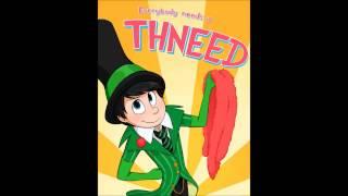 Everybody needs a Thneed