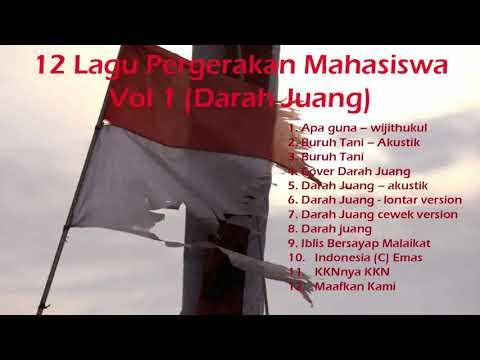 12 Lagu Pergerakan Mahasiswa vol 1 Darah Juang