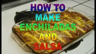 How To Make Enchiladas, Habanero Salsa And Guacamole