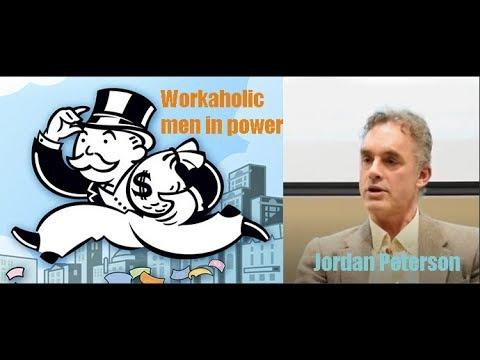 Jordan Peterson: Women want workaholic men in positions of power