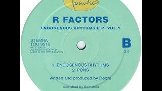 R Factors - Endogenous Rhythms
