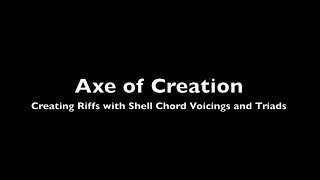 Creating riffs with Shell Voicings and Triads