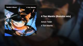 4 Ton Mantis (Bonobo mix)