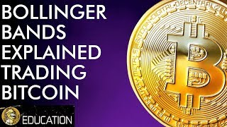 Bollinger Bands Explained - How To Trade Bitcoin & Cryptocurrency