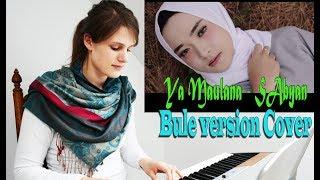Ya maulana - Sabyan | Bule Version MP3