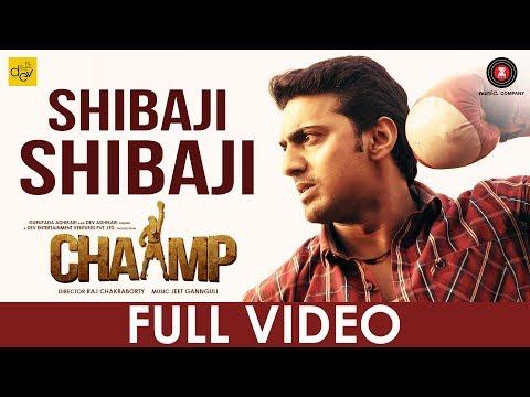 Shibaji Shibaji - Chaamp | Dev & Rukmini |...