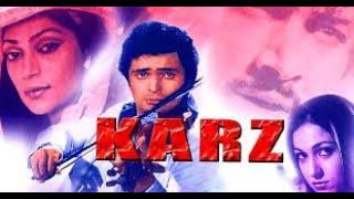 Karz 1980 Hindi Movie Full Best Reviews ,and Amazing Facts ||Rishi Kapoor ,Tina Munim,Simi Garewal