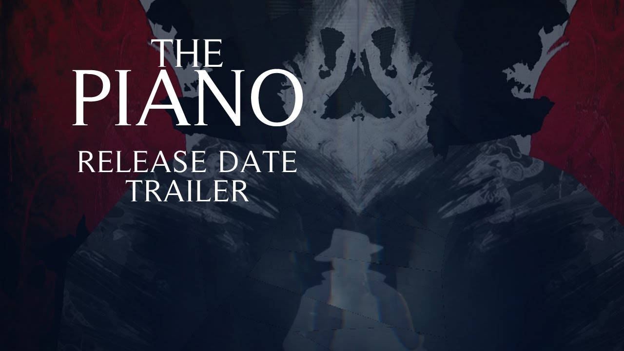 The Piano Release Date Trailer