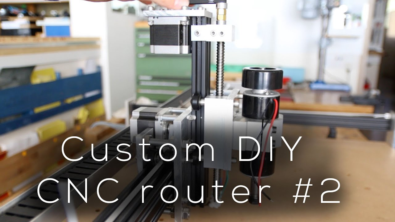Custom Diy Cnc Router 2 Building The X And Z Axis