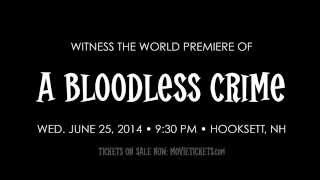 Pilotgroove Pictures | A Bloodless Crime (TRAILER)