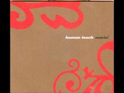 HUMAN TOUCH - Movin' [FULL ALBUM]