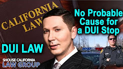 """Fighting a DUI: Cop has no """"Probable Cause"""" for Traffic Stop"""