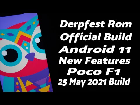 Poco F1 | Official Derpfest Android 11 Rom | 25 May 2021 | New Features | Notch Hide