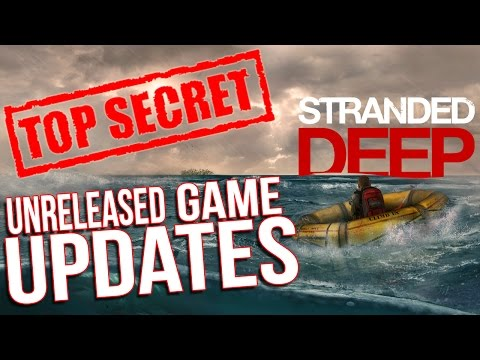 Stranded Deep Gameplay - UNRELEASED GAME CONTENT - Weapons, Aliens? - Let's Hack Stranded Deep
