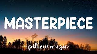 Masterpiece - Jessie J (Lyrics) 🎵