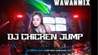 DJ CHICKEN JUMP 2019 [SUPER BASS]