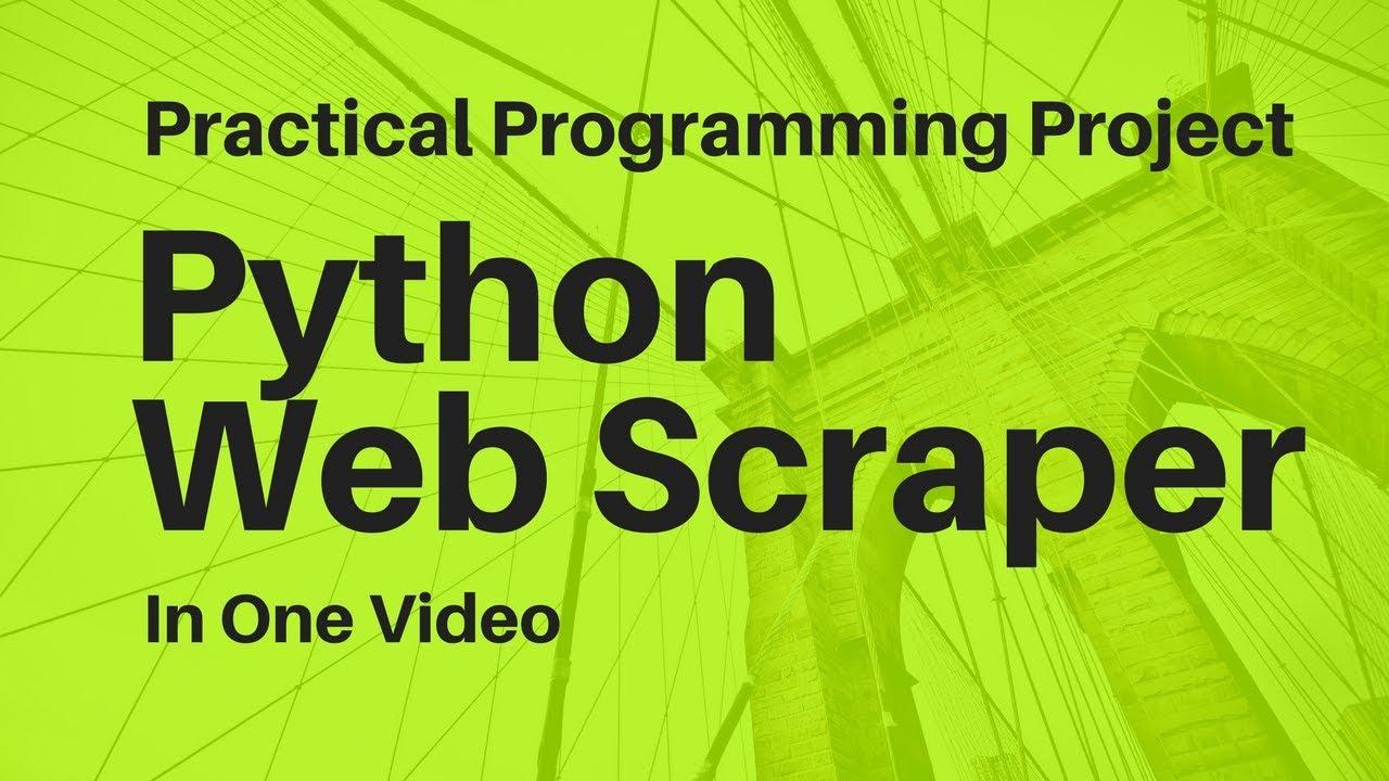 Practical Python Project: Web Scraper Prototype (Semi-Livecoding)