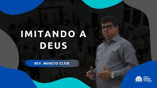 Culto de Celebração | Rev. Marcio Cleib