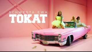 SCHWESTA EWA - TOKAT (Official Video)