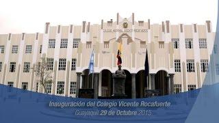 Inauguración del Colegio Vicente Rocafuerte, Guayaquil 29/10/2015