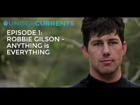 Episode 1: Robbie Gilson   Anything is Everything
