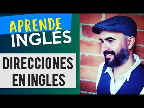 Cómo dar direcciones en INGLÉS / Giving Directions in ENGLISH