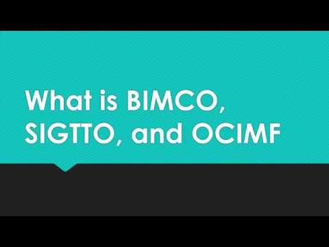 What Is BIMCO, SIGTTO, And OCIMF - Importance For The Maritime Industry
