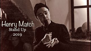 Henry Match Stand Up 2019
