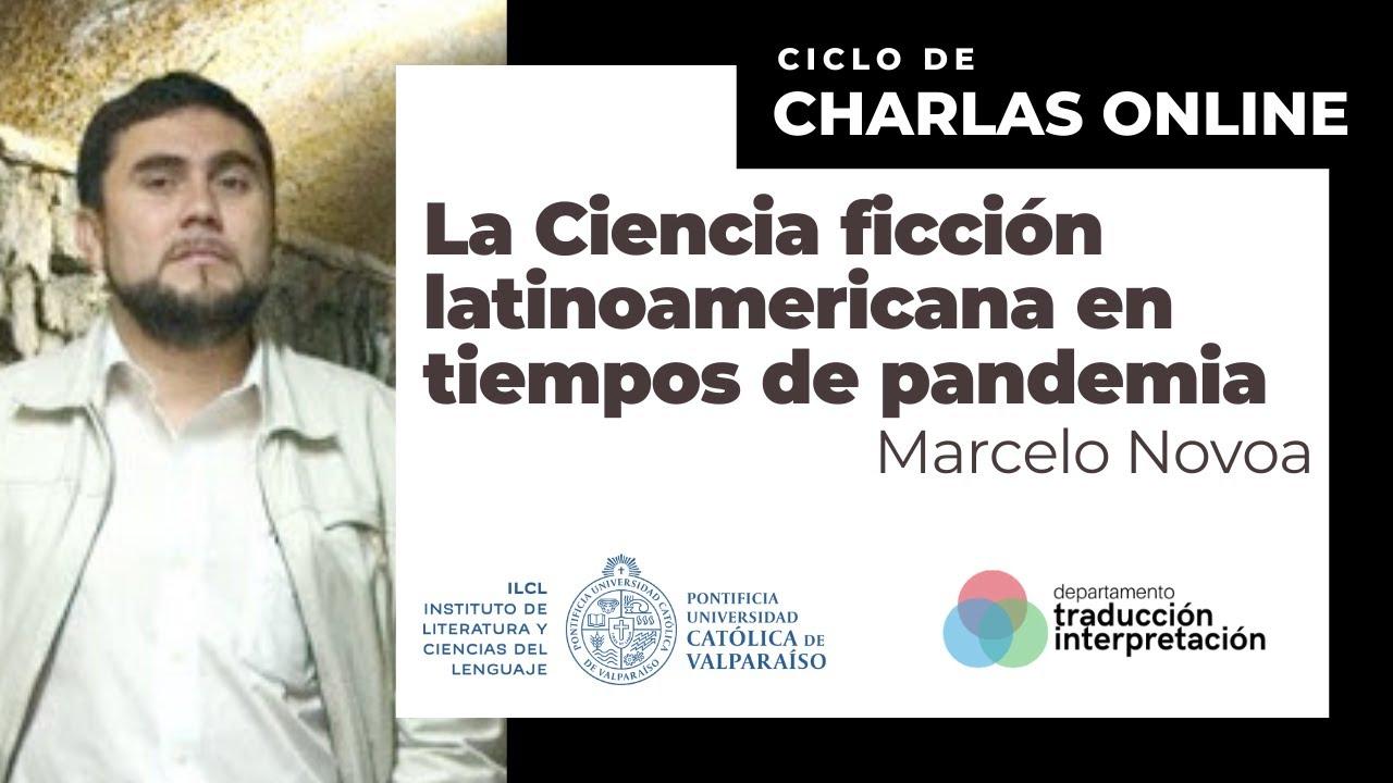 La Ciencia Ficción latinoamericana en tiempos de pandemia -  Marcelo Novoa
